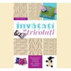 Invatati sa tricotati (editie mica)